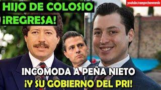 Hijo de Colosio INCOMODA al Gobierno de Peña Nieto - Campechaneando