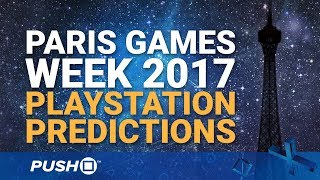Sony PlayStation Paris Games Week 2017 Press Conference: 10 PS4 Predictions