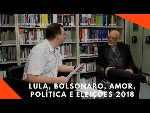 Pondé, Amor na Política, Lula, Bolsonaro, Eleições 2018, Presidente, Intervenção Militar - Parte 1