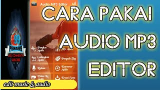 cara menggunakan Audio Mp3 editor di android
