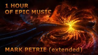 1 Hour of EPIC Music - Mark Petrie/Audiomachine (Extended)