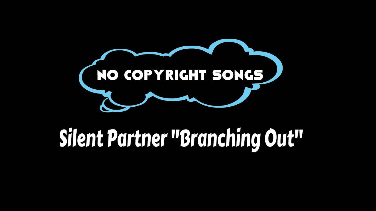 Branching Out - Silent Partner | Pop 2016 | No Copyright Songs