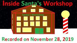 Inside Santa's Workshop