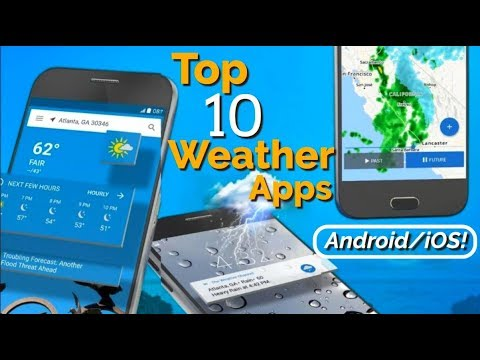 Top 10 Weather Apps For Android/iOS! [1080p/60fps]