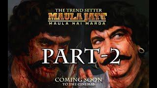 MAULA JATT (FULL MOVIE) - SULTAN RAHI & MUSTAFA QURESHI - PART-2 - 1979
