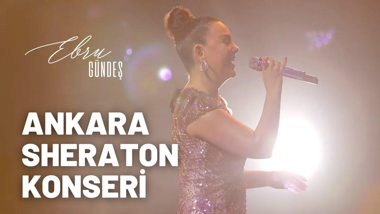 Ebru Gündeş - 15 Şubat (Ankara Sheraton Hotel Konseri) 2020