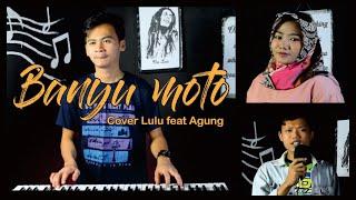 Banyu moto (sleman receh) cover Lulu feat agung
