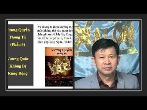 P3. Vương quyền thống trị (July 10, 2020) Mục sư Trương Hoài Phong