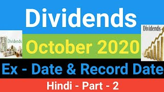 Dividend Announced, Ex Date, Record Date | October Dividend | shares and dividends | high dividend