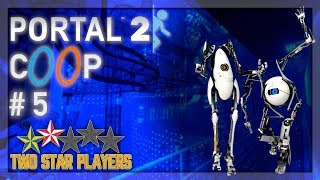 Portal 2 Co-op - The Internal Power Struggle [Part 5] Two Star Players