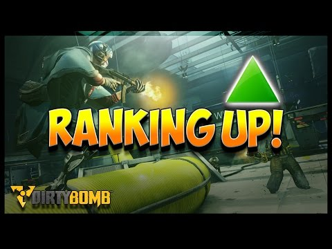 RANKING UP -- DIRTY BOMB -- PLAYING FOR GOLD 1
