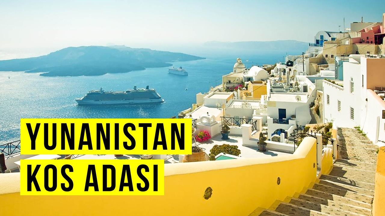 Yunanistan'da Gezilecek Yerler: Gezimanya Kos Adası ...