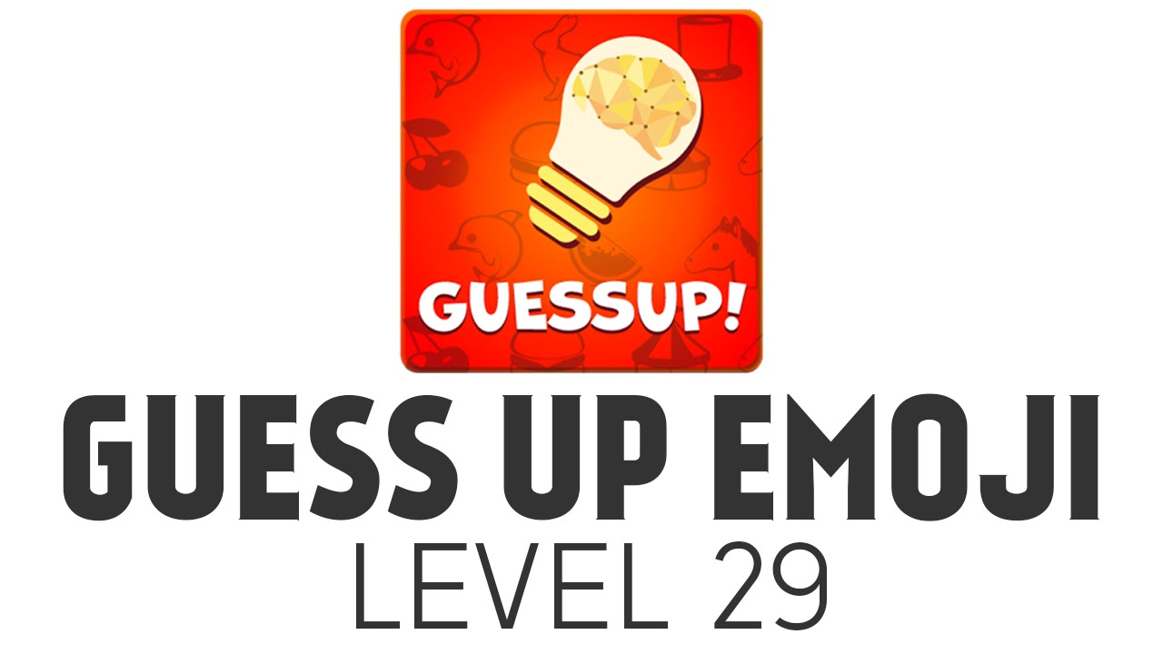 Guess Up Emoji Level 29 Answers Youtube