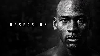 THE MIND OF MICHAEL JORDAN - OBSESSION