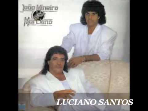 JOÃO MINEIRO E MARCIANO SO AS MELHORES