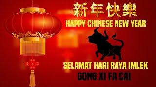 Download lagu Imlek 2021 | Chinese new year | ucapan selamat imlek 2021 | Gong Xi facai