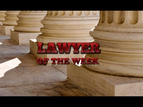 LAWYER OF THE WEEK- Episode 40, Connecticut