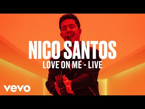 Nico Santos - Love On Me (Live)   Vevo DSCVR