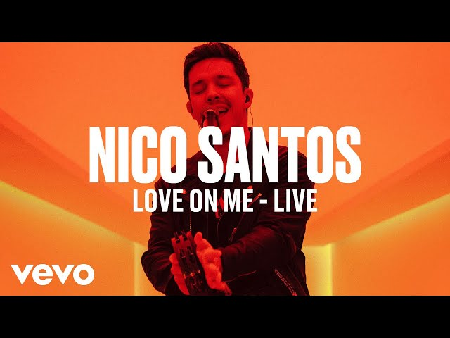 Nico Santos - Love On Me (Live) | Vevo DSCVR