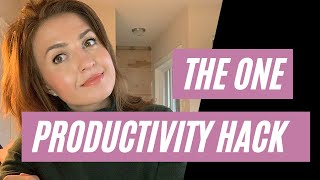 The One Productivity Hack You Need to Know - Time Scarcity Mindset