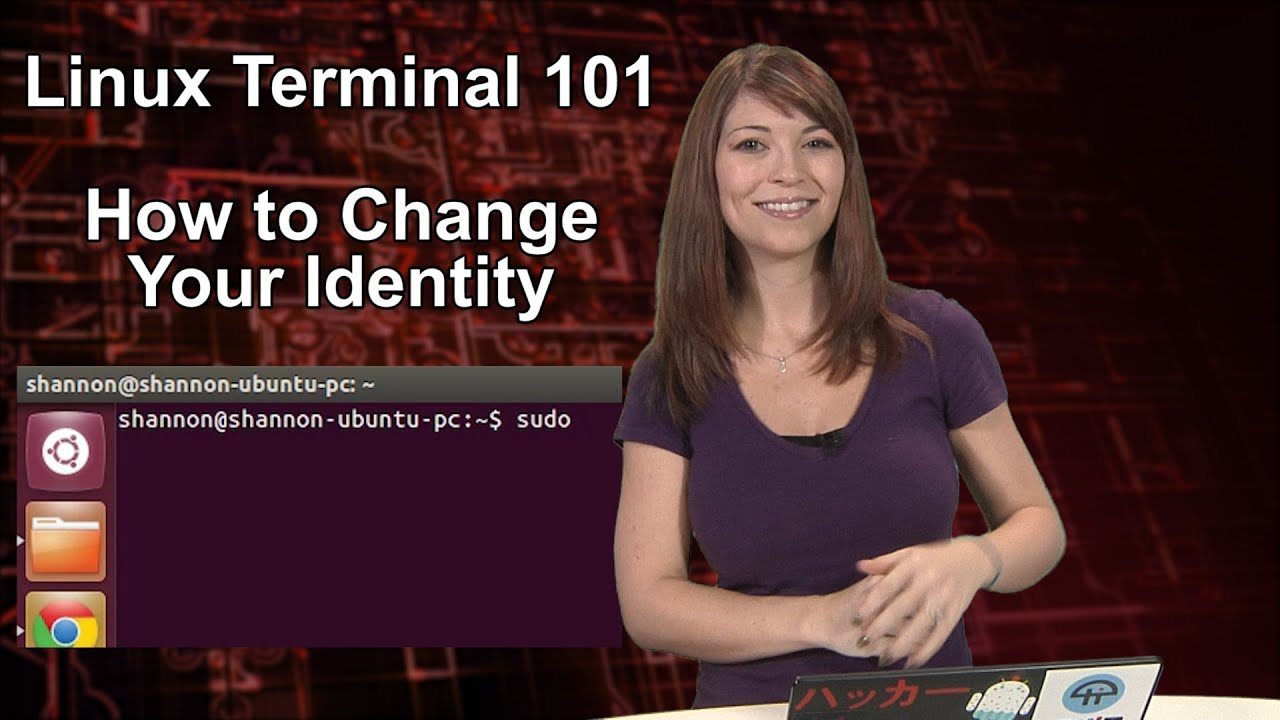 HakTip - Linux Terminal 101: How to Change Your Identity