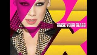 Repeat youtube video Pink - Raise Your Glass - HQ Full Song