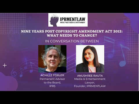 NINE YEARS POST COPYRIGHT AMENDMENT ACT 2012: WHAT NEEDS TO CHANGE?-ACHILLE FORLER