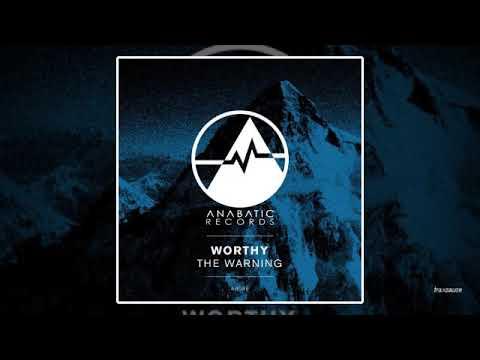 Worthy - The Warning