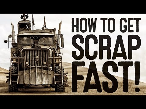 How To Get Scrap Fast In Mad Max