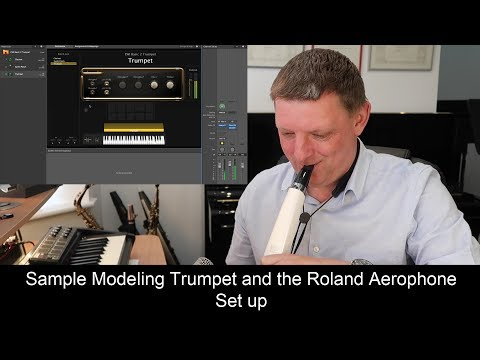 Sample Modeling Trumpet and Roland Aerophone Set Up