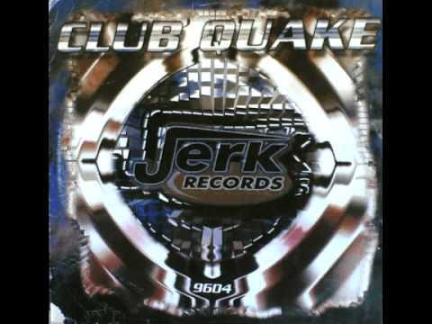 CLUB QUAKE - New Form