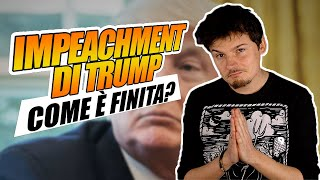 Come è finita con l'IMPEACHMENT di TRUMP?