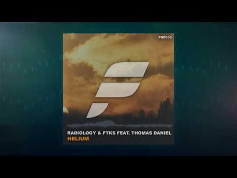 Radiology & FTKS - Helium (feat. Thomas Daniel)