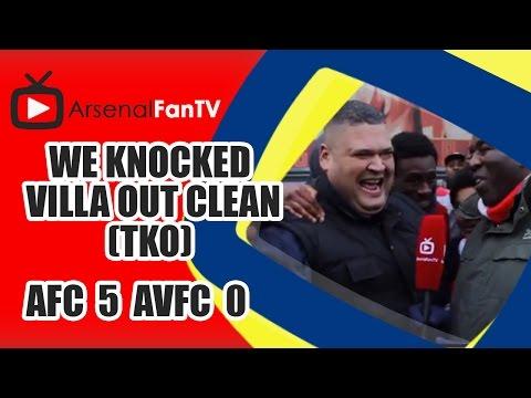 We Knocked Villa Out Clean (TKO) - Arsenal 5 Aston Villa 0