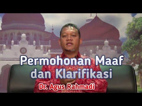 PERMOHONAN MAAF dr  AGUS Rahmadi dan klarifikasi