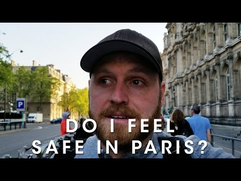 Do I Feel Safe in Paris?