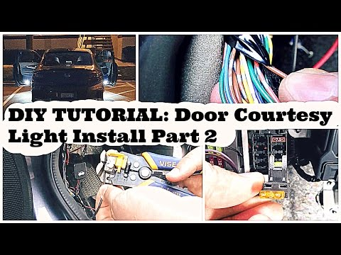 DIY Tutorial: Door Courtesy Light Install Part 2 of 2 - DiyCarModz