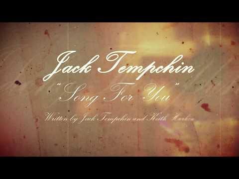 Jack Tempchin - Song For You (Tempchin/Harkin) - Official Lyric -HD
