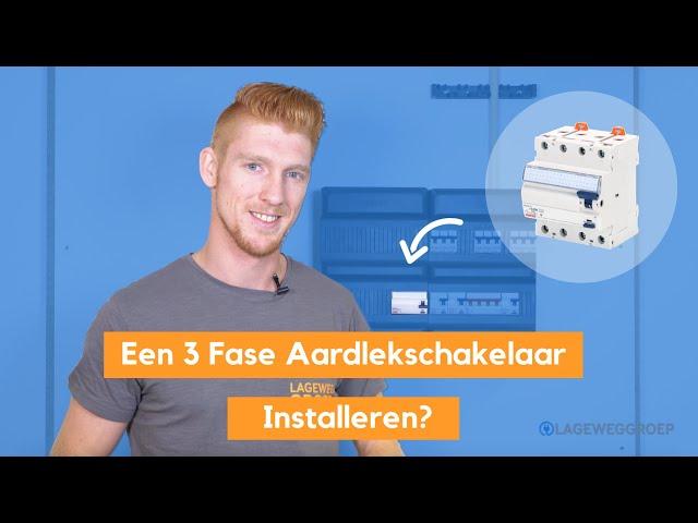 Hoe Jij Een 3 Fase Aardlekschakelaar Installeert - 4 Polige Aardlekschakelaar aansluiten