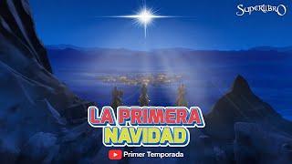 Superlibro Episodio: La Primera Navidad