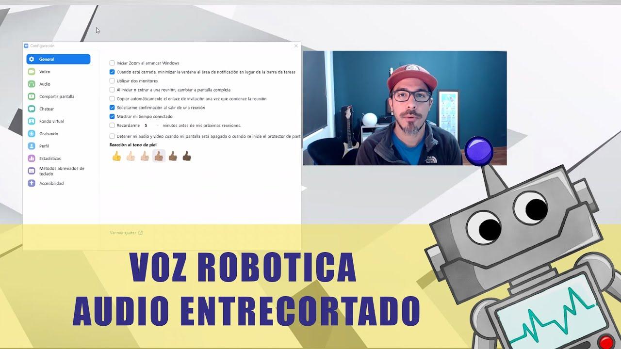 AUDIO EN ZOOM - VOZ ENTRECORTADA // VOZ ROBOTICA