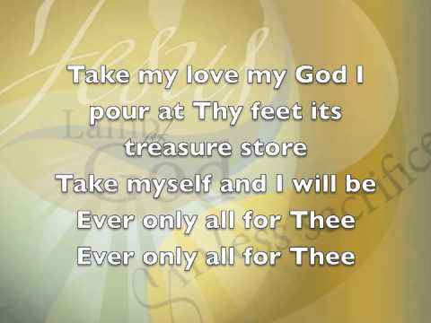 Take my life and let it be hymn