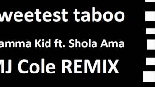 Sweetest taboo - Glamma Shola Ama (REMIX)
