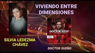 DOCTOR SUEÑO( DOCTOR SLEEP), PELICULA, MIS INTERPRETACIONES