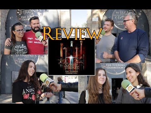 Game Of Thrones Exhibition - Review