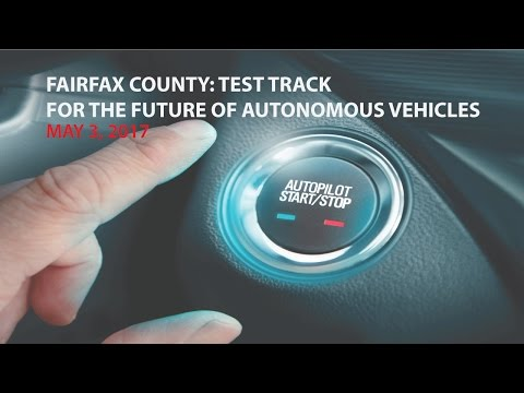 Fairfax County: Test Track for the Future of Autonomous Vehicles Panel Discussion