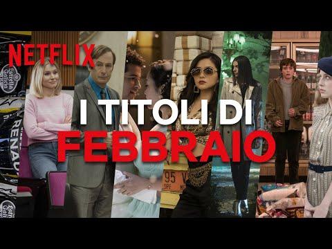 Le Novità Di Febbraio Su Netflix | ITALIA