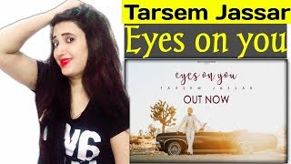 EYES ON YOU TARSEM JASSAR//REACTION BY RICHIE RICH