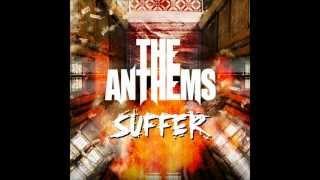 The Anthems - Suffer (Lyric Video)