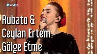 Rubato & Ceylan Ertem - Gölge Etme Video